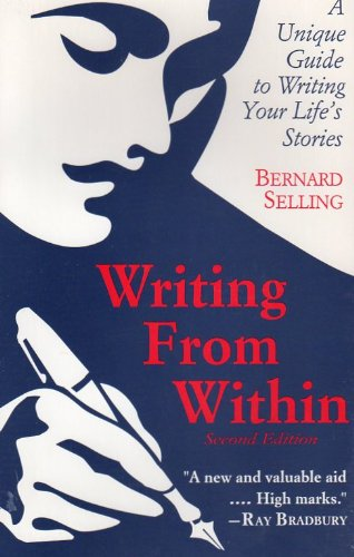 9780897930796: Writing from Within: A Unique Guide to Writing Your Life's Stories