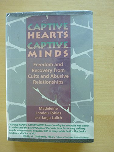 9780897931458: Captive Hearts, Captive Minds: Freedom and Recovery from Cults and Abusive Relationships
