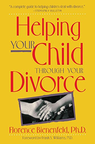9780897931687: Helping Your Child Through Your Divorce (Family & Childcare)