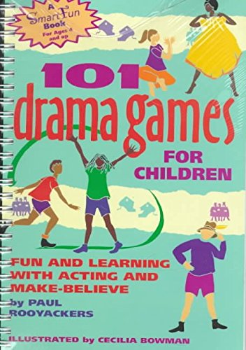 9780897931694: 101 Drama Games for Children: Fun and Learning with Acting and Make-Believe
