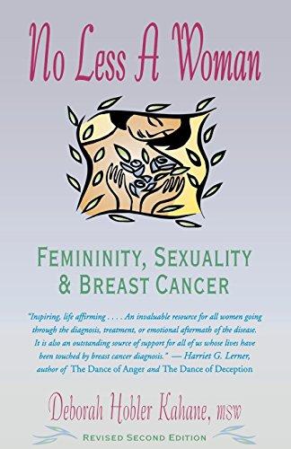 No Less a Woman: Femininity, Sexuality, and: Deborah Hobler Kahane