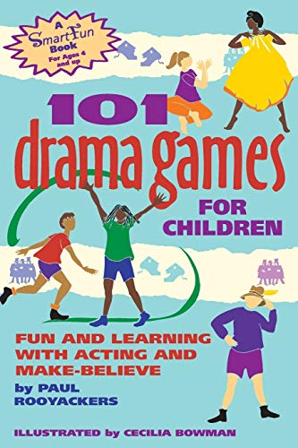 9780897932110: 101 Drama Games for Children: Fun and Learning with Acting and Make-Believe (SmartFun Activity Books)