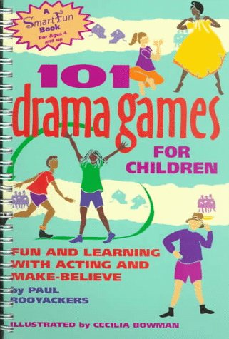 9780897932127: 101 Drama Games for Children: Fun and Learning with Acting and Make-Believe (SmartFun Activity Books)