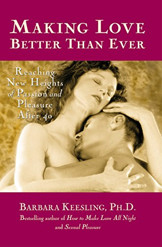Making Love Better Than Ever: Reaching New: Barbara Keesling