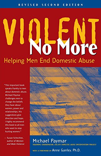 9780897932684: Violent No More: Helping Men End Domestic Abuse