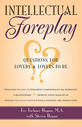 9780897932776: Intellectual Foreplay: A Book of Questions for Lovers and Lovers-to-Be