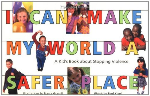 9780897932912: I Can Make My World a Safer Place: A Kid's Book About Stopping Violence