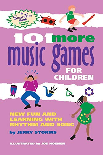 9780897932981: 101 More Music Games for Children: New Fun and Learning with Rhythm and Song (Smartfun Activity Books)