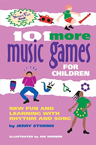 9780897932998: 101 More Music Games for Children: More Fun and Learning with Rhythm and Song (SmartFun Activity Books)