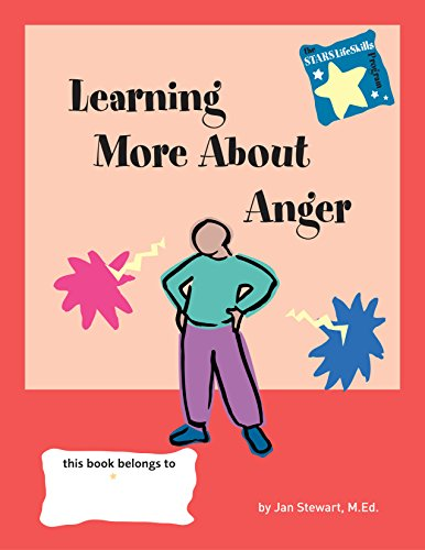 Learning More About Anger (0897933109) by Stewart, M.ED. Jan; Stewart, Jan