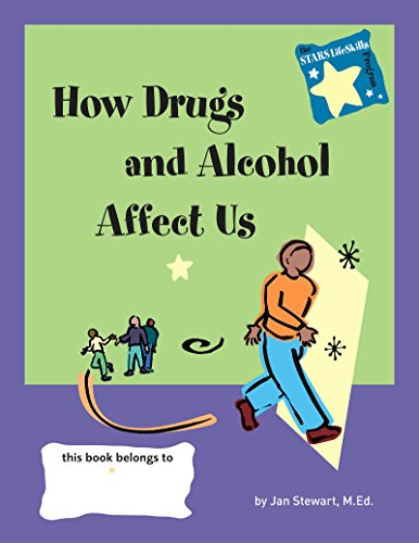 9780897933148: STARS: Knowing How Drugs and Alcohol Affect Our Lives (Stars: Steps to Achieving Real-Life Skills)