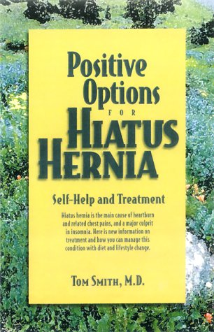 9780897933193: Positive Options for Hiatus Hernia: Self-Help and Treatment