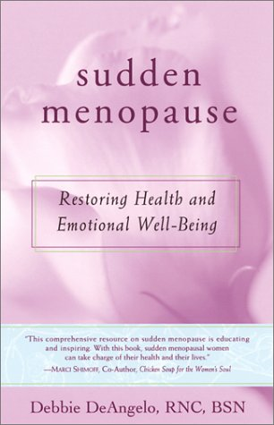 9780897933261: Sudden Menopause: Restoring Health and Emotional Well-Being