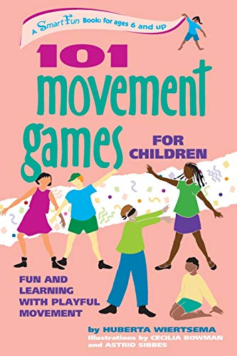 9780897933469: 101 Movement Games for Children: Fun and Learning with Playful Movement (SmartFun Books)