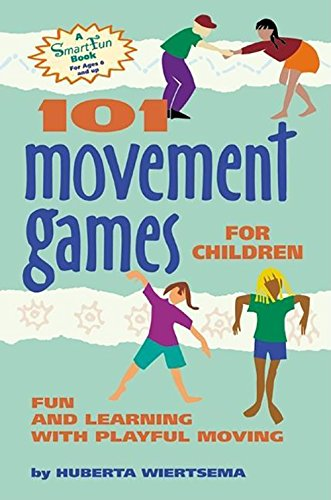 9780897933476: 101 Movement Games for Children: Fun and Learning with Playful Moving
