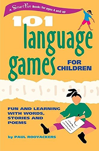 101 Language Games for Children: Fun and: Rooyackers, Paul/ Evans,
