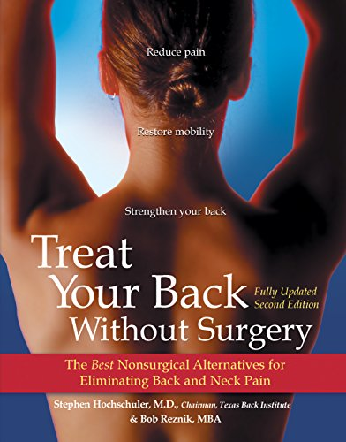 9780897933728: Treat Your Back Without Surgery: The Best Nonsurgical Alternatives for Eliminating Back and Neck Pain, Fully Updated Second Edition