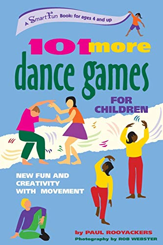 9780897933834: 101 More Dance Games for Children: New Fun and Creativity With Movement