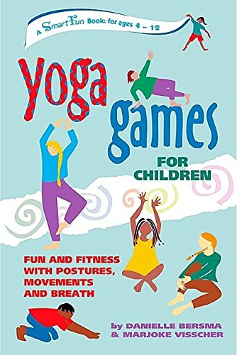 9780897933902: Yoga Games for Children: Fun and Fitness with Postures, Movements, and Breath (SmartFun Activity Books)