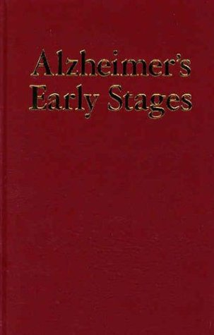 9780897933988: Alzheimer's Early Stages: First Steps for Families, Friends and Care-Givers