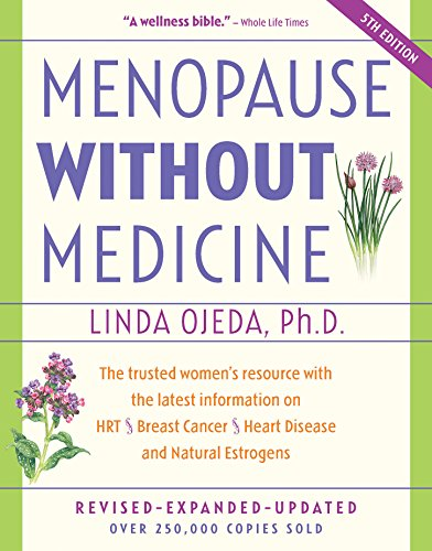 9780897934053: Menopause Without Medicine: The Trusted Women's Resource with the Latest Information on HRT, Breast Cancer, Heart Disease, and Natural Estrogens