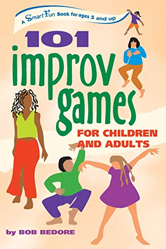 9780897934244: 101 Improv Games for Children and Adults