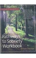 9780897934282: The Pathways to Sobriety Workbook