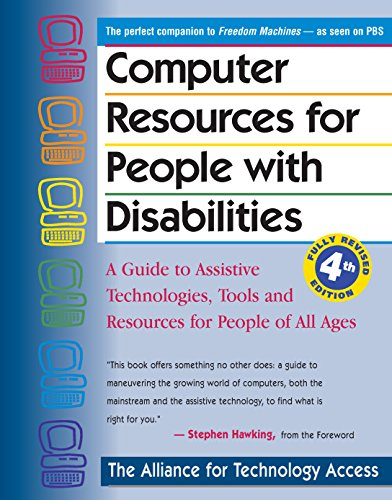 9780897934343: Computer Resources for People with Disabilities: A Guide to Assistive Technologies, Tools and Resources for People of All Ages