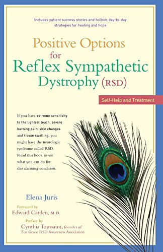 Positive Options for Reflex Sympathetic Dystrophy : Self-help and Treatment