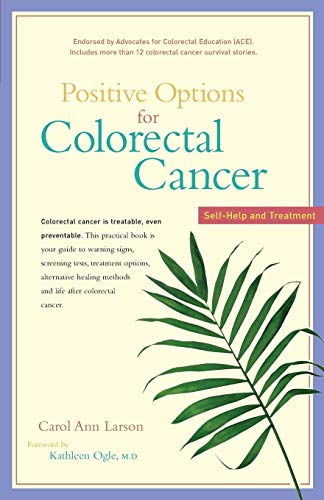 9780897934466: Positive Options For Colorectal Cancer: Self-help And Treatment