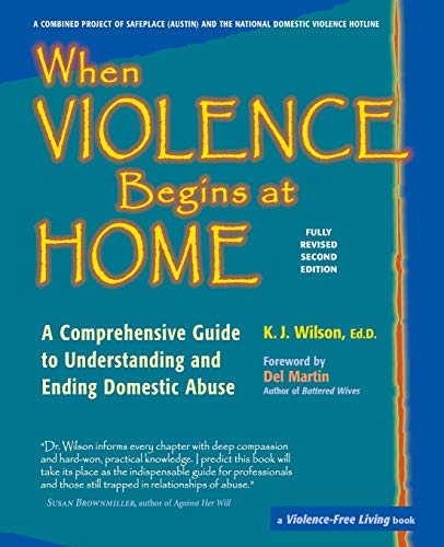 9780897934558: When Violence Begins at Home: A Comprehensive Guide to Understanding and Ending Domestic Abuse