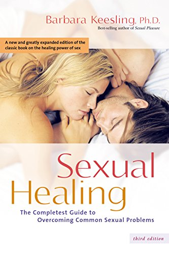 9780897934657: Sexual Healing: The Complete Guide to Overcoming Common Sexual Problems
