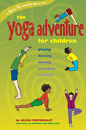 9780897934701: The Yoga Adventure for Children: Playing, Dancing, Moving, Breathing, Relaxing (Hunter House Smartfun Book)