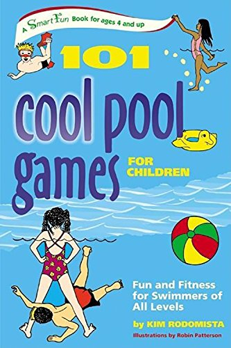 9780897934848: 101 Cool Pool Games for Children: Fun and Fitness for Swimmers of All Levels (SmartFun Books)