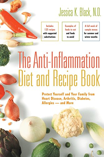 9780897934855: The Anti-Inflammation Diet and Recipe Book: Protect Yourself and Your Family from Heart Disease, Arthritis, Diabetes, Allergies - And More