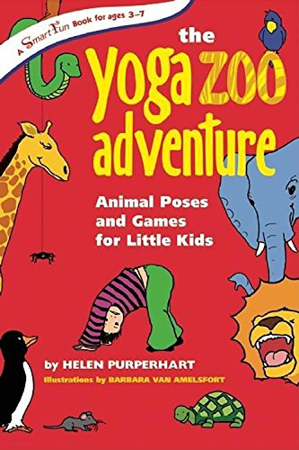 9780897935067: The Yoga Zoo Adventure: Animal Poses and Games for Little Kids (SmartFun Activity Books)