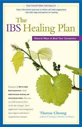 The IBS Healing Plan: Natural Ways to: Theresa Cheung
