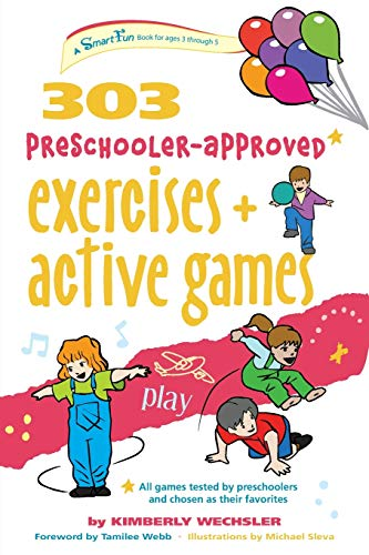9780897936187: 303 Preschooler-Approved Exercises and Active Games: Ages 3-5