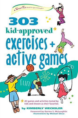 303 Kid Approved Exercises And Active Games (smartfun Activity Books)