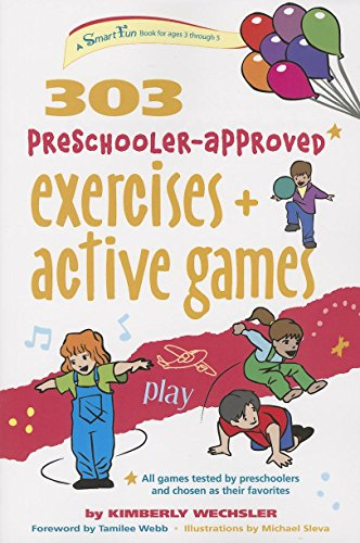 9780897936231: 303 Preschooler-Approved Exercises and Active Games