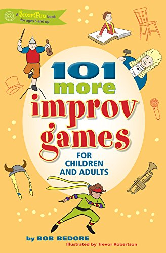 9780897936545: 101 More Improv Games for Children and Adults (SmartFun Activity Books)
