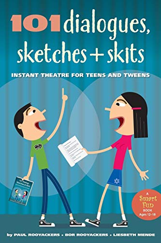 9780897936774: 101 Dialogues, Sketches and Skits: Instant Theatre for Teens and Tweens (Smartfun Activity Books)