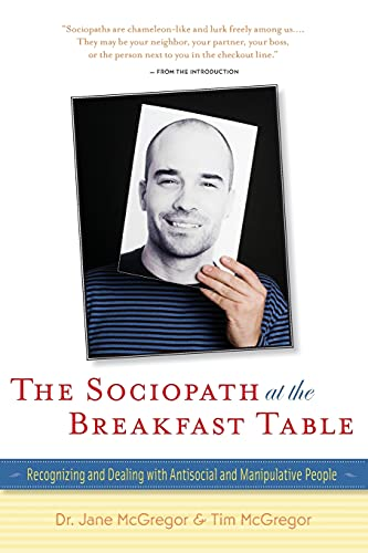9780897936965: The Sociopath at the Breakfast Table: Recognizing and Dealing With Antisocial and Manipulative People