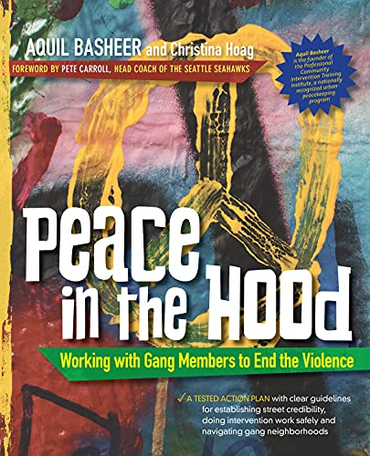 9780897937047: Peace In the Hood: Working with Gang Members to End the Violence