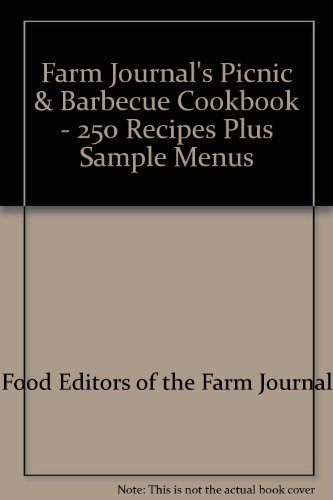 9780897950138: Farm Journal's Picnic & Barbecue Cookbook - 250 Recipes Plus Sample Menus