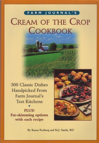 9780897959995: Farm Journal's Cream of the Crop Cookbook