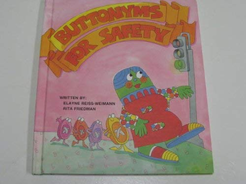 9780897960014: Buttonyms for Safety (Fables from the Letter People)