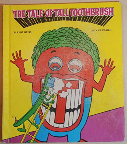 9780897969246: The Tale of Tall Toothbrush (Read-to-Me)