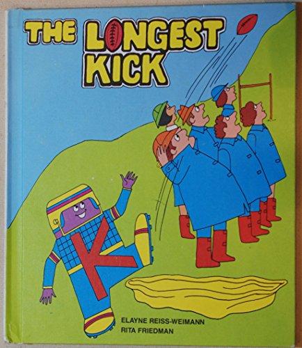 Longest Kick (Read-to-Me): Reiss-Weimann, Elayne; Friedman, Rita
