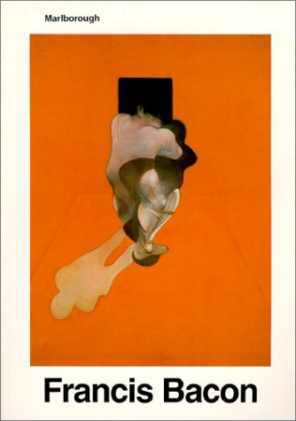 Francis Bacon : Recent Paintings 1984 Bacon, Francis